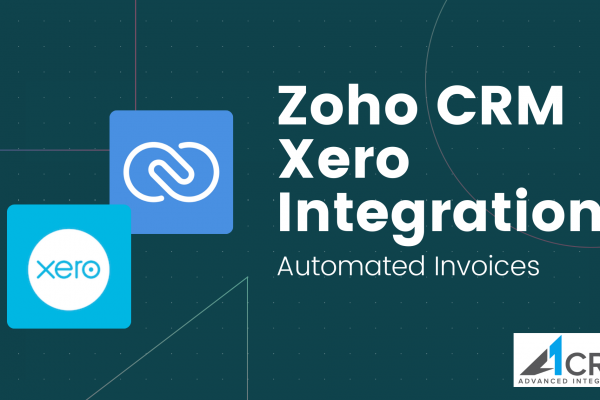 Zoho CRM Xero Integration - Automated Invoices